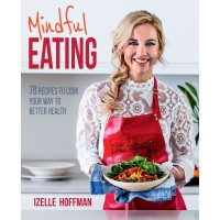 Mindful Eating by Izelle Hoffman
