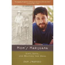 Mom's Marijuana  Life, Love, and Beating the Odds