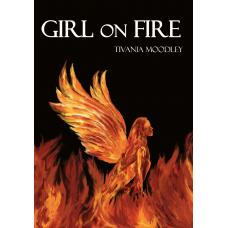 Girl On Fire - Tivania Moodley