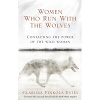 Women Who Run With the Wolves (100th Anniversary Edition) FREE DELIVERY